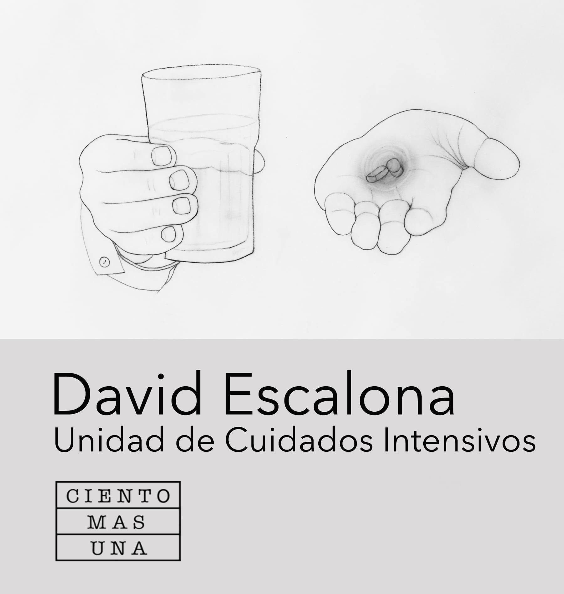 David Escalona, Unidad de Cuidados intensivos, 2018