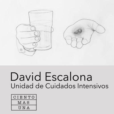 David Escalona, Intensive Care Unit, 2018